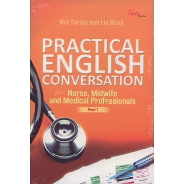 Practical English Conversation for Nurse, Midwife and Medical Professionals Part 1
