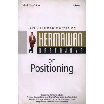 Seri 9 Elemen Marketing: Hermawan Kartajaya On Positioning