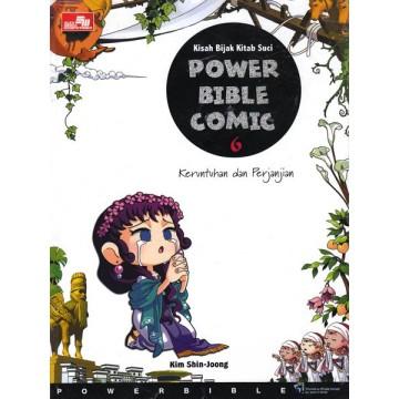 Kisah Bijak Kitab Suci - Power Bible Comic 6: Keruntuhan dan Perjanjian