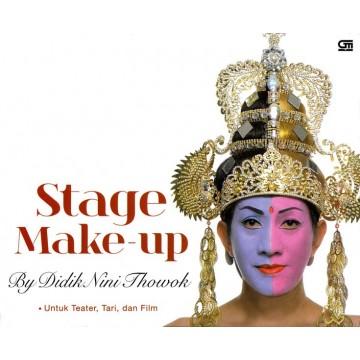 Stage Make-up by Didik Nini Thowok untuk Teater, Tari, dan Film