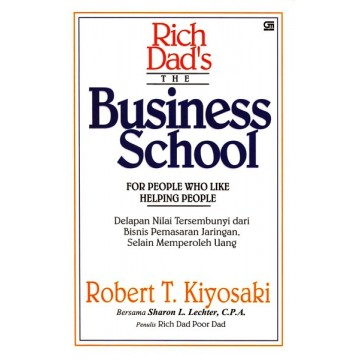 Rich Dad's The Business School (Robert T. Kiyosaki)