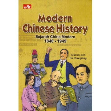 Modern Chinese History - Sejarah China Modern 1840-1949